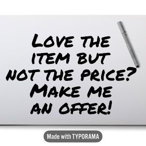 Love the item but not the price?  Make an offer!